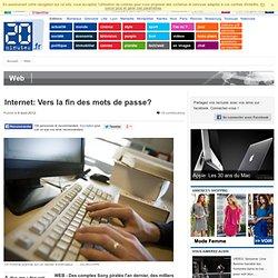Internet: Vers la fin des mots de passe?