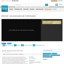 Internet, vidéo Internet, vidéo Economie et société Vie sociale - Archives vidéos Economie et société Vie sociale