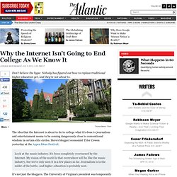 Business - Jordan Weissmann - Why the Internet Isn't Going to End College As We Know It