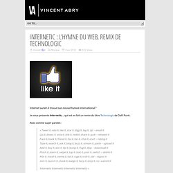 Internetic : l'hymne du web, remix de Technologic