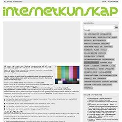 internetkunskap.se » Blog Archive » Så hittar och använder du bilder på nätet