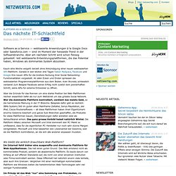 Platform-as-a-Service: Das nächste IT-Schlachtfeld » netzwertig.