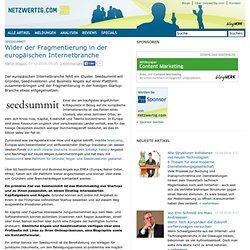 Seedsummit: Wider der Fragmentierung in der europäischen Internetbranche