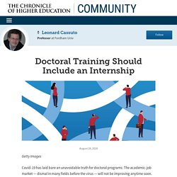 Doctoral Training Should Include an Internship