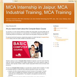 MCA Internship in Jaipur, MCA Industrial Training, MCA Training: All you need to learn about the Computer Basic Course