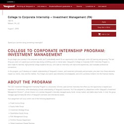 College to Corporate Internship - Investment Management (PA) – Vanguard – 106175