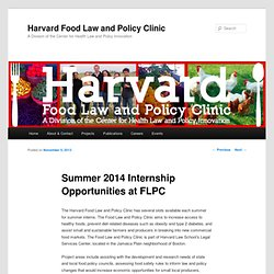 Summer 2014 Internship Opportunities at FLPC | Harvard Food Law and Policy Clinic