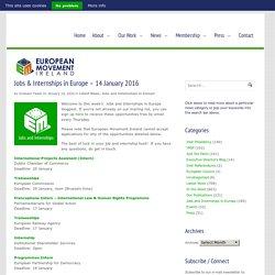 Jobs & Internships in Europe – 14 January 2016