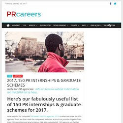 150 PR INTERNSHIPS and GRADUATE SCHEMES - PRCAREERS.CO.UK