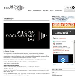 Internships - Open Documentary Lab at MIT