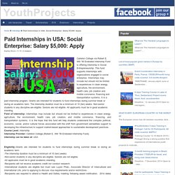 Paid Internships in USA: Social Enterprise: Salary $5,000: Apply