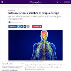 Interocepción: escuchar al propio cuerpo