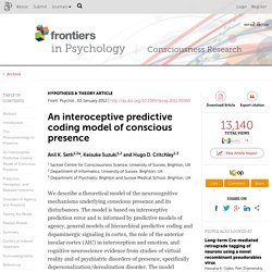 An interoceptive predictive coding model of conscious presence | Frontiers in Consciousness Research