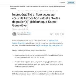 """REX Omeka - Interopérabilité et libre accès au cœur de l'exposition virtuelle """"Notes de papier(s)"""" (bibliothèque Sainte-Geneviève)"""