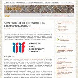 Comprendre IIIF et l'interopérabilité des bibliothèques numériques