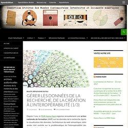 Gérer les données de la recherche, de la création à l'interopérabilité (1/3)