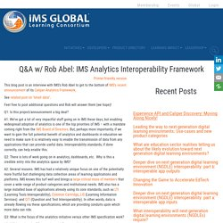 Q&A w/ Rob Abel: IMS Analytics Interoperability Framework