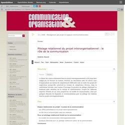 Pilotage relationnel du projet interorganisationnel: le rôle de la communication