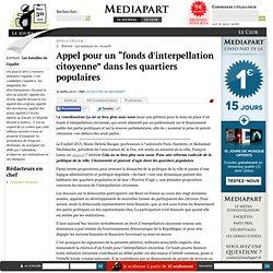 """Appel pour un """"fonds d'interpellation citoyenne"""" dans les quartiers populaires"""