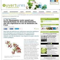 2016/03/09 - Le Pr Montagnier reste sourd aux interpellations de deux biochimistes sur ses expériences sur la mémoire de l'eau