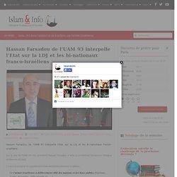 Hassan Farsadou de l'UAM 93 interpelle l'Etat sur la LDJ et les bi-nationaux franco-israéliens