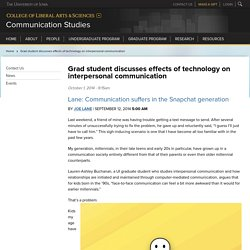 Grad student discusses effects of technology on interpersonal communication