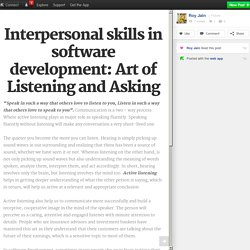 Interpersonal skills in software development: Art of Listening and Asking