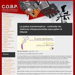 La justice transformatrice : confronter les violences interpersonnelles sans police ni tribunal