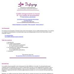 Conflits interpersonnels au travail : III - Les conflits de personnalités