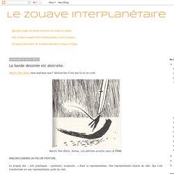 Le Zouave Interplanétaire: La bande dessinée est abstraite.