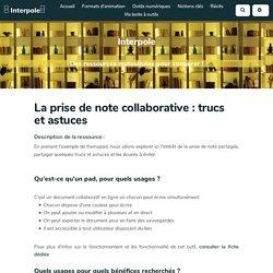 Interpole : LaPriseDeNoteCollaborativeTrucsEtAstuc