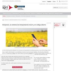 Interprest, un sistema de interpretación móvil y en código abierto - SPRI