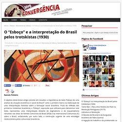 """O """"Esboço"""" e a interpretação do Brasil pelos trotskistas (1930)"""