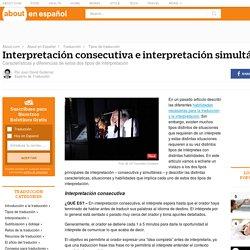 Interpretación consecutiva e interpretación simultánea