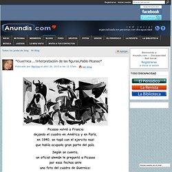 *Guernica ...!interpretación de las figuras,Pablo Picasso* - Anundis.com