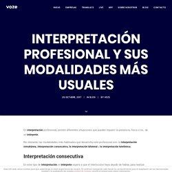 Interpretación profesional y sus modalidades más usuales - VOZE - Intérpretes y traductores telefónicos 24h en más de 10 idiomas