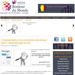 L'interprétation et la correction des erreurs dans l`apprentissage du FLE