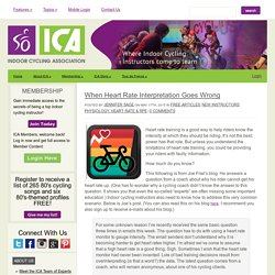 When Heart Rate Interpretation Goes Wrong - Indoor Cycling Association