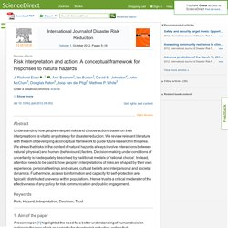 Risk interpretation and action: A conceptual framework for responses to natural hazards