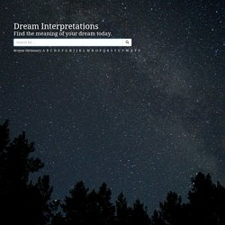 Dream Interpretation | Dictionary