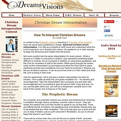 Christian Dream Interpretation, Prophetic DreamsArticle.
