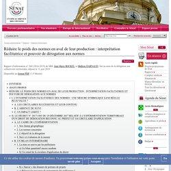 SENAT 11/06/19 Rapport d'information : Réduire le poids des normes en aval de leur production : interprétation facilitatrice et pouvoir de dérogation aux normes