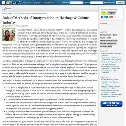 Role of Methods of Interpretation in Heritage & Culture Industry