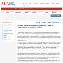 Access to Resources and Services in the School Library: An Interpretation of the Library Bill of Rights - ALA