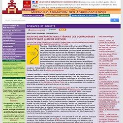 AGROBIOSCIENCES 18/07/13 Pour une interprétation littéraire des controverses scientifiques (note de lecture)