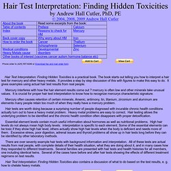 ю Hair Test Interpretation: Finding Hidden Toxicities Doctor's Data, TEI, Hair Test, Hair Element Test, toxicity, poisoning, mercury poisoning, lead poisoning, arsenic poisoning, autism, chronic fatigue
