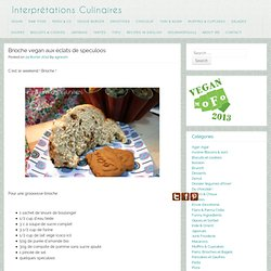 Interprétations Culinaires » Blog Archive » Brioche vegan aux éclats de speculoos