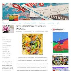 Créer, interpréter ou colorier des mandalas…
