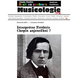 « Interpréter Frédéric Chopin aujourd'hui ? » - musicologie.org