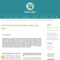 Comment interpréter les usages des TIC? - Prospective Jeunesse